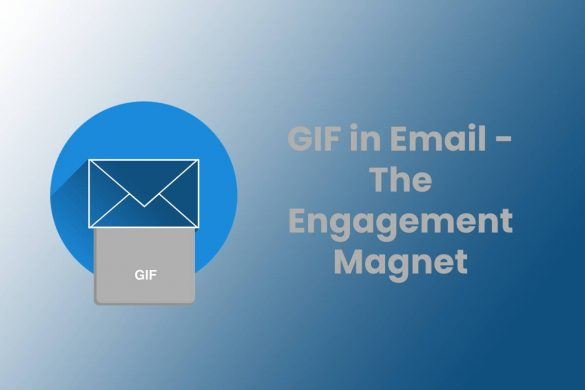 GIF in Email - The Engagement Magnet